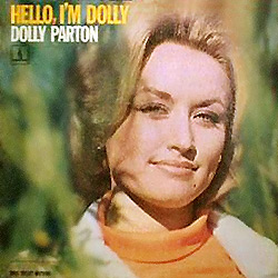 Dolly Parton - Hello Im Dolly