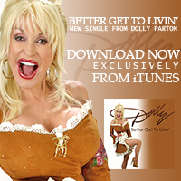 """Download Dolly Parton's """"Better Get To Livin'"""" from iTunes!"""