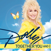 Dolly Parton's new single 'Together You & I' is available now from iTunes!